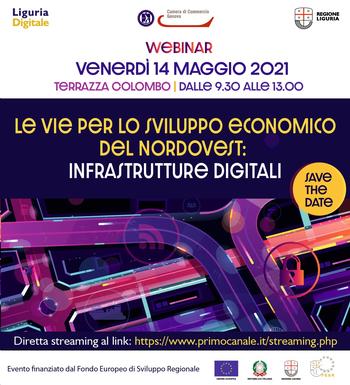 """14 maggio 2021 - Webinar """"le vie per lo sviluppo economico del nordovest: infrastrutture digitali"""""""