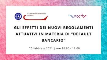 """25 febbraio - webinar Gli effetti dei nuovi regolamenti attuativi in materia di """"Default Bancario"""""""