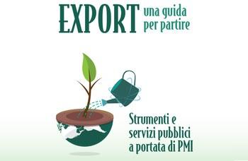 """""""Export: una guida per partire"""" - istruzioni per avviare o rafforzare la vostra presenza sui mercati internazionali"""