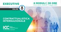 Dal 7 maggio 2021 - Excutive Course in Contrattualistica Internazionale